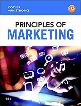 Principles Of Marketing Plus MyMarketingLab With Pearson EText -- Access Card Package (16th Edition)