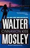 img - for By Walter Mosley Cinnamon Kiss: A Novel (Reprint) [Mass Market Paperback] book / textbook / text book