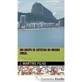 Um grupo de artistas no mundo irreal (Portuguese Edition)