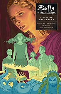 Book Cover: Buffy Season 10 Volume 5: Pieces on the Ground