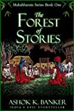 img - for MAHABHARATA SERIES BOOK#1: The Forest of Stories (Mba) book / textbook / text book