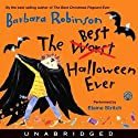 The Best Halloween Ever (       UNABRIDGED) by Barbara Robinson Narrated by Elaine Stritch