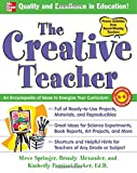 img - for The Creative Teacher: An Encyclopedia of Ideas to Energize Your Curriculum (McGraw-Hill Teacher Resources) book / textbook / text book