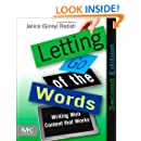 Letting Go of the Words, Second Edition: Writing Web Content that Works (Interactive Technologies)