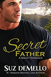 Secret Father: A Sweet Romance by Suz deMello ebook deal