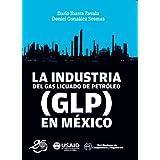 La industria del gas licuado de petróleo en México