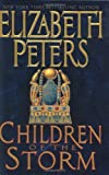 Children of the Storm (0066214769) by Elizabeth Peters