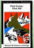 First Come, First Kill: A Captain Heimrich Mystery