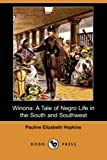 img - for Winona: A Tale of Negro Life in the South and Southwest (Dodo Press) book / textbook / text book