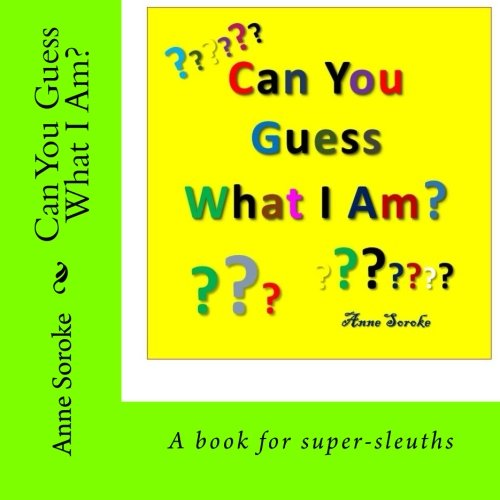Can You Guess What I Am?: Volume 7 (Easy Reader Series)