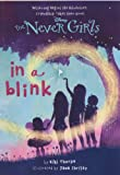 In a Blink (The Never Girls)