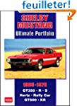 Shelby Mustang 1965-1970: Ultimate Po...