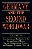 img - for Germany and the Second World War: Volume V/I: Organization and Mobilization of the German Sphere of Power: Wartime Administration, Economy, and Manpower Resources, 1939-1941 book / textbook / text book
