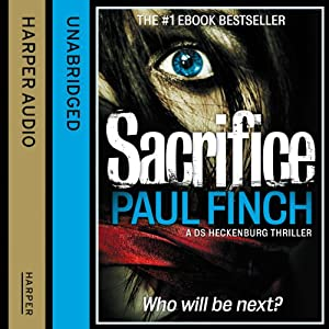 Sacrifice: DS Heckenburg, Book 2 | [Paul Finch]