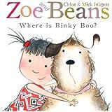 Zoe and Beans: Where is Binky Boo?