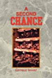 A Second Chance (1436314526) by Sharp, George