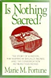 img - for Is Nothing Sacred?: When Sex Invades the Pastoral Relationship book / textbook / text book