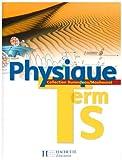 echange, troc Jean-Pierre Durandeau, Marc Bigorre, Paul Bramand, Philippe Faye, Collectif - Physique Tle S