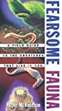 img - for Fearsome Fauna: A Field Guide to the Creatures That Live in You by Knutson, Roger M. (1999) Paperback book / textbook / text book