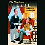 The Inimitable Jeeves (       UNABRIDGED) by P.G. Wodehouse Narrated by Jonathan Cecil