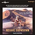 Mojave Showdown: Sheriff Ned Cody Series #1 (       UNABRIDGED) by Larry Jay Martin Narrated by Rusty Nelson