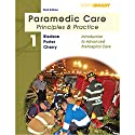 VangoNotes for Paramedic Care: Principles and Practice, Volume 1: Introduction to Advanced Prehospital Care, 3/e Audiobook by Bryan Bledsoe, Robert Porter, Richard Cherry