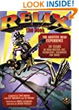 Relix: The Book - Music for the Mind