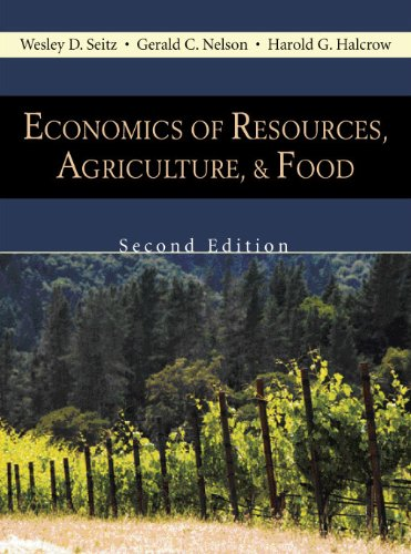 Economics of Resources, Agriculture, and Food, Second...
