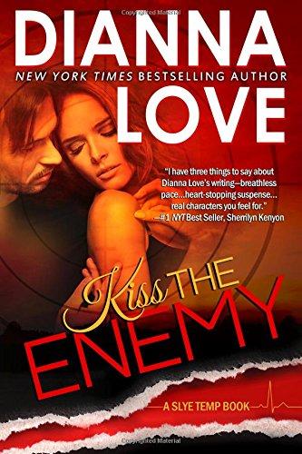 Kiss The Enemy: Slye Temp Book 4: Volume 4