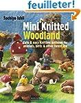 Mini Knitted Woodland: Cute & Easy Kn...