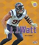 J. J. Watt (Amazing Athletes)