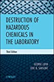 img - for Destruction of Hazardous Chemicals in the Laboratory, 3rd Edition book / textbook / text book