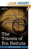The Travels of Ibn Battuta (Travel + Exploration)