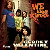 Secret Valentine We the Kings