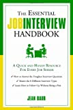 The Essential Job Interview Handbook: A Quick and Handy Resource for Every Job Seeker