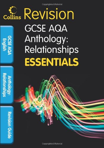 AQA Poetry Anthology: Relationships: Revision Guide (Collins GCSE Essentials)