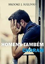 Homens também Choram