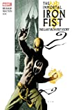 The Immortal Iron Fist, Vol. 1: The Last Iron Fist Story (0785124896) by Ed Brubaker