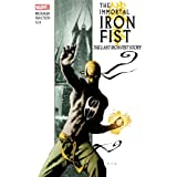 The Immortal Iron Fist, Vol. 1: The Last Iron Fist Story ~ Ed Brubaker