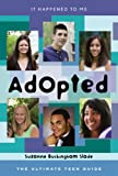 img - for Adopted: The Ultimate Teen Guide (It Happened to Me) book / textbook / text book