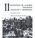 img - for [(Antologia de Autores Espanoles, Vol II: Antigus Y Modernos)] [Author: Fernando Ibarra] published on (June, 1995) book / textbook / text book