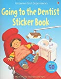 img - for Going to the Dentist Sticker Book (First Experiences Sticker Books) book / textbook / text book