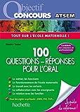 Objectif Concours Atsem - 100 questions réponses pour l'Oral...