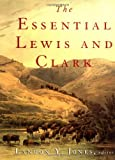 The Essential Lewis and Clark (0060196009) by Jones, Landon Y.