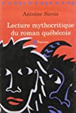 img - for Lecture Mythocritique Du Roman Quebecois book / textbook / text book