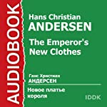 The Emperor's New Clothes [Russian Edition] | Hans Christian Andersen