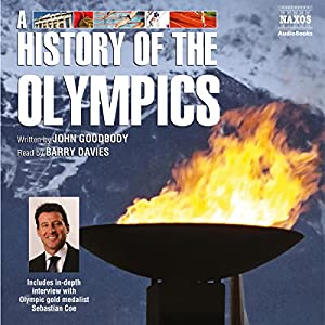 A History of the Olympics Audiobook