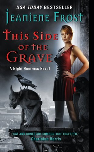 Image for This Side of the Grave (Night Huntress, Book 5)