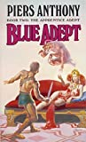img - for By Piers Anthony Blue Adept (The Apprentice Adept, Book 2) (Reissue) [Mass Market Paperback] book / textbook / text book