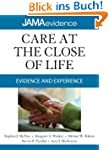 Care at the Close of Life: Evidence a...